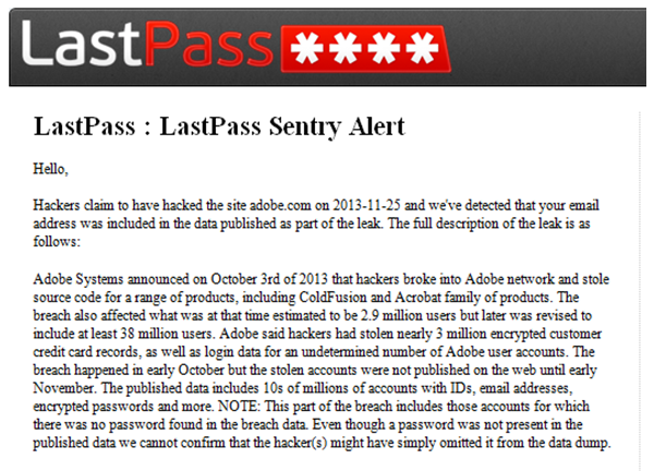 LastPass detected that I had three different Adobe accounts that were compromised